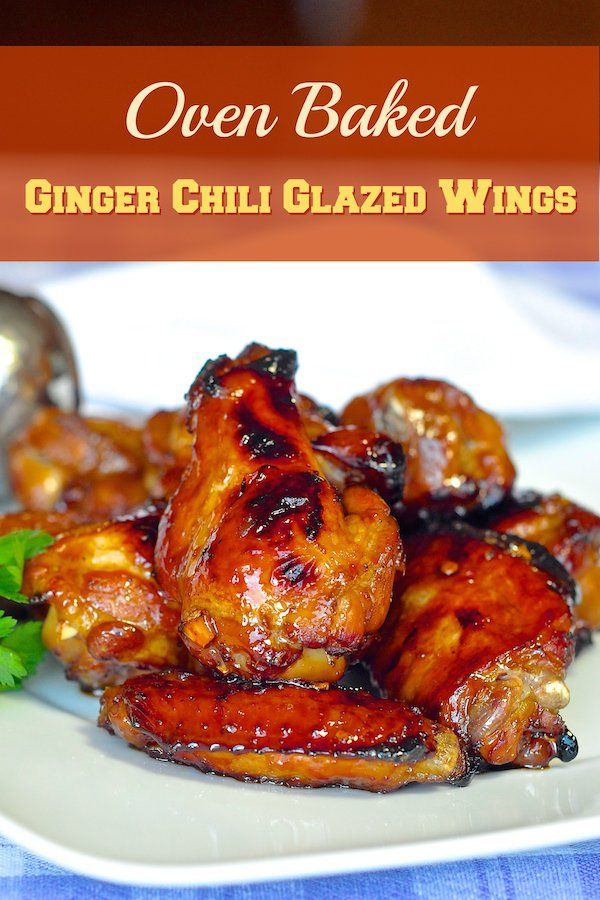 Oven Baked Ginger Chili Glazed Wings | Recipe | Asian ...