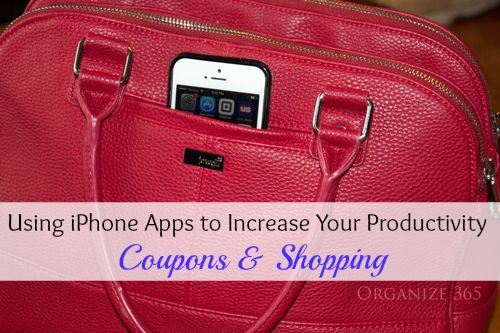 Using iPhone Apps to Increase Your Productivity: Coupons & Shopping   Organize 365