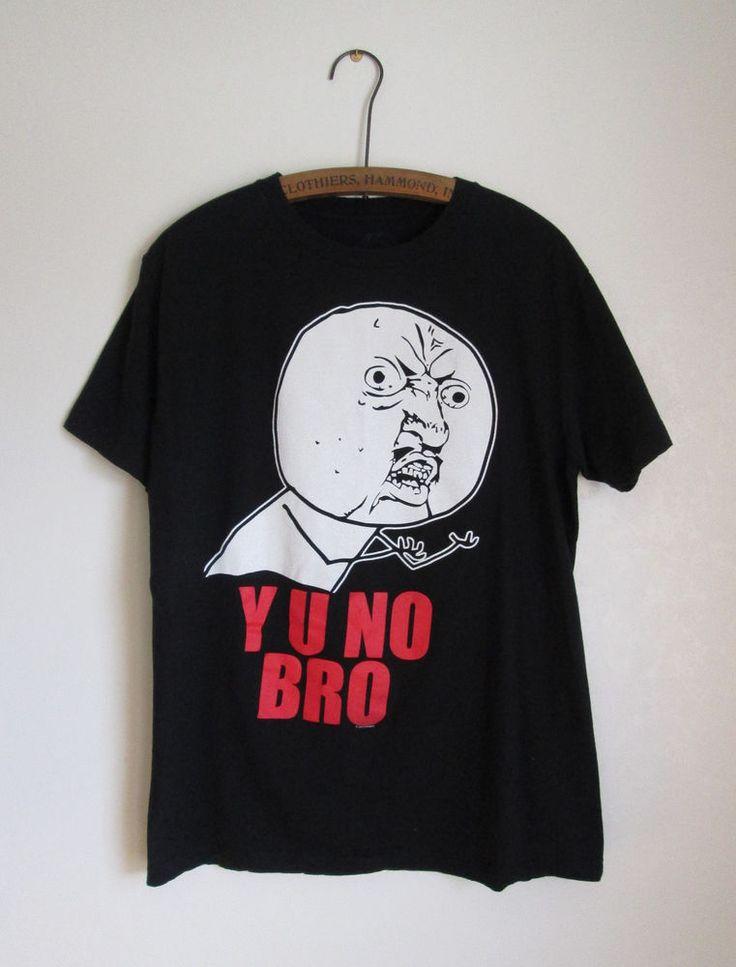 Y U No Bro Meme Mens T-Shirt Size Large Gantz #Gantz #GraphicTee
