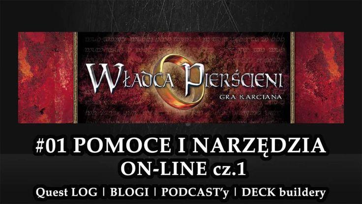 Władca Pierścieni LCG - Gra Karciana [LOTR LCG]   #01 POMOCE I NARZĘDZIA GRACZA ON-LINE cz.1