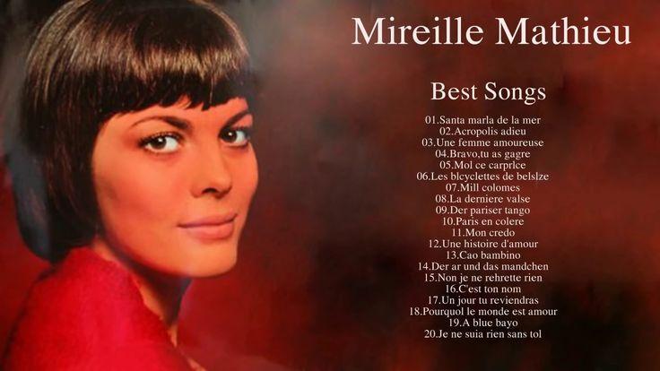 Mes plus belles chansons de Mireille Mathieu The Best of