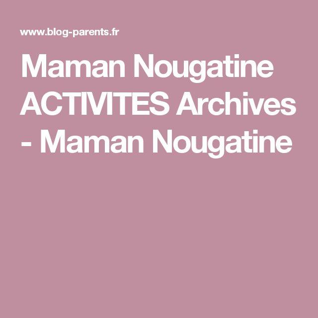 Maman Nougatine ACTIVITES Archives - Maman Nougatine