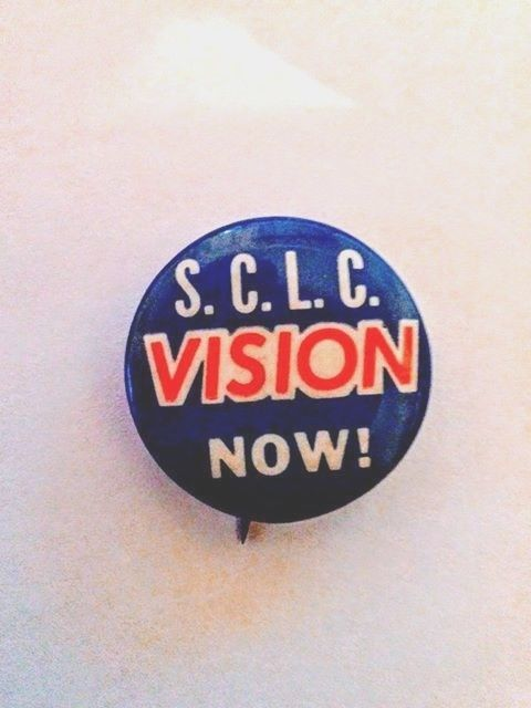 Southern Christian Leadership Conference VISION NOW! Dr. Martin Luther King, Jr.