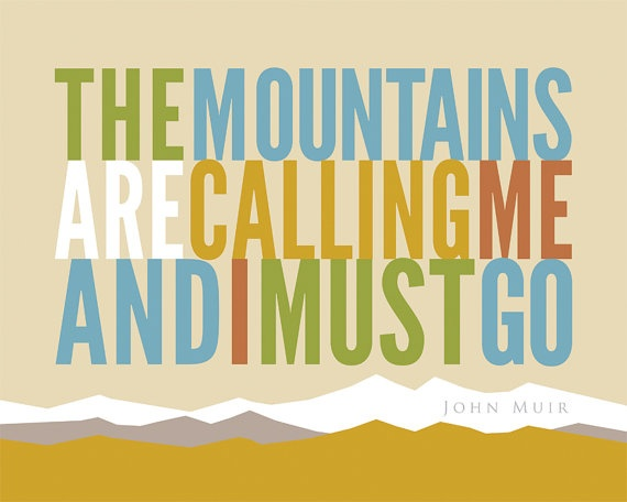Typographic PosterMuir Mtns are Calling by thestudioonrobinlane, $16.75
