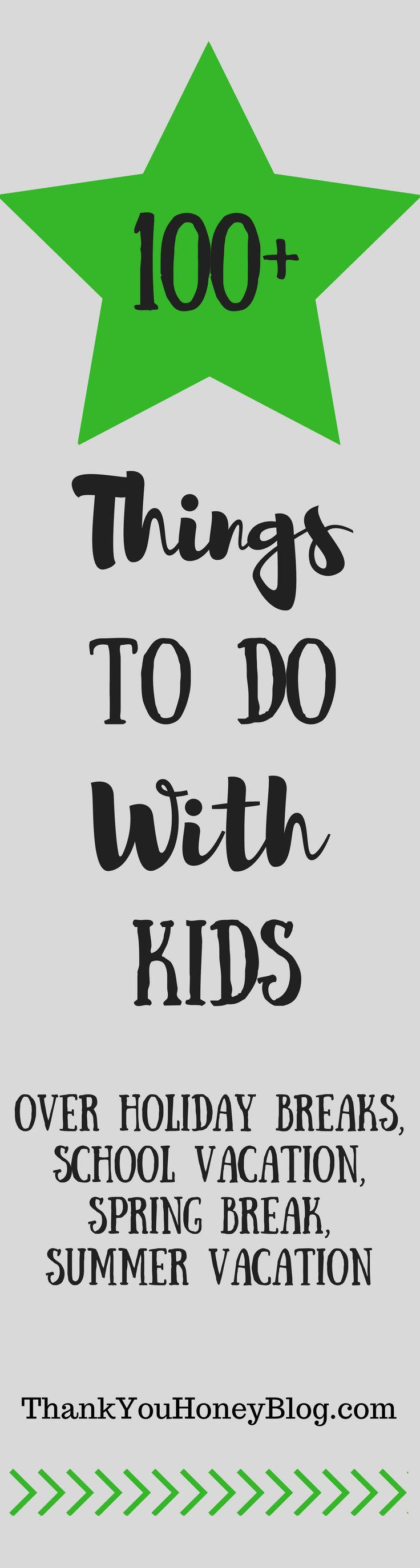 100+ Things To Do With Kids Over School Break, Click through & PIN IT! Follow Us on Pinterest + Subscribe to ThankYouHoneyBlog{dot}com, Spring Break, School Vacation, Staycation, School Break, Family Activities, Beat Boredom, Things to do, Fun, Kids, Craf
