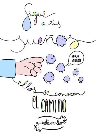 Nunca abandones tus sueños www.quieretemucho.com