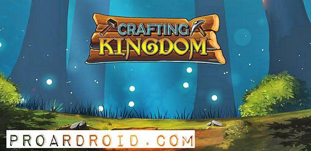 تحميل لعبة المحاكاة Idle Crafting Kingdom النسخة المعدلة للاجهزة