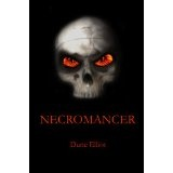 Necromancer (The Dark Rising) (Kindle Edition)By Dune Elliot