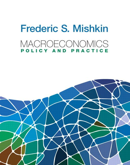 Pearson - Macroeconomics: Policy and Practice - Frederic S. Mishkin