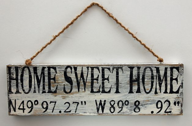 Holzschild Vintage, Home sweet Home + Koordinaten