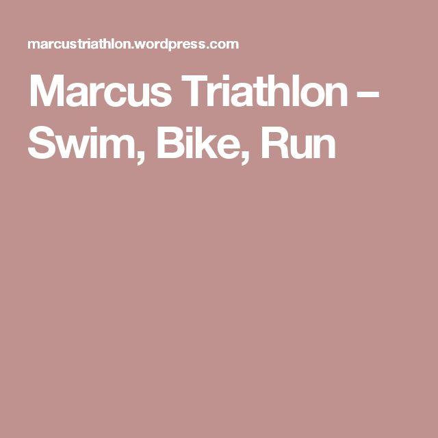 Marcus Triathlon – Swim, Bike, Run