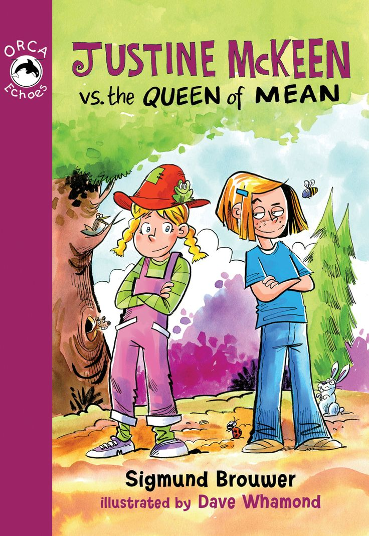 Justine McKeen vs. the Queen of Mean by Sigmund Brouwer and illustrated by Dave Whamond