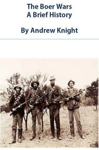 The Boer Wars - A Brief History by Andrew Knight. $3.65. 36 pages