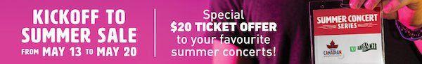 Ticketmaster - Kickoff to Summer $20 Tickets - Toronto ON http://www.lavahotdeals.com/ca/cheap/ticketmaster-kickoff-summer-20-tickets-toronto/90728