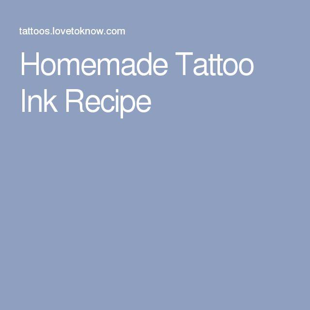 Homemade Tattoo Ink Recipe                                                                                                                                                      More