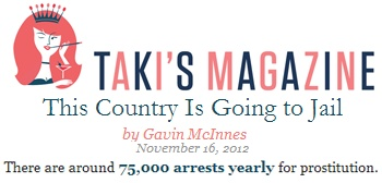 "Taki's Magazine linked to Prostitution ProCon.org in an article by Gavin McInnes titled ""This Country Is Going to Jail."""
