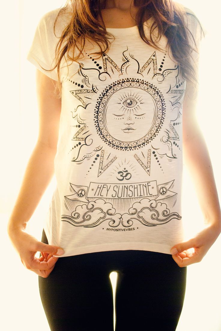309 Best April 2016 Images On Pinterest Blouses Clothing Apparel Tendencies Tshirt To Loud Old Hitam M Hey Sunshine Woman T Shirt My Positive Vibes