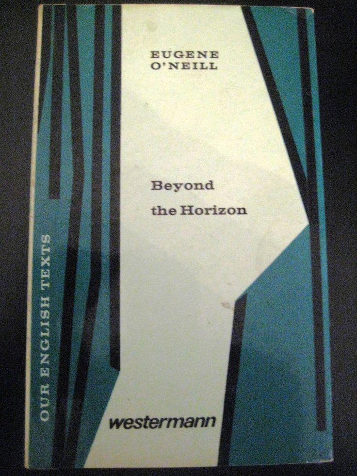 Beyond the horizon, Eugene O Neill, Schullektüre