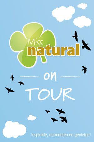 Miss Natural on Tour: workshops over de natuurlijke levensstijl