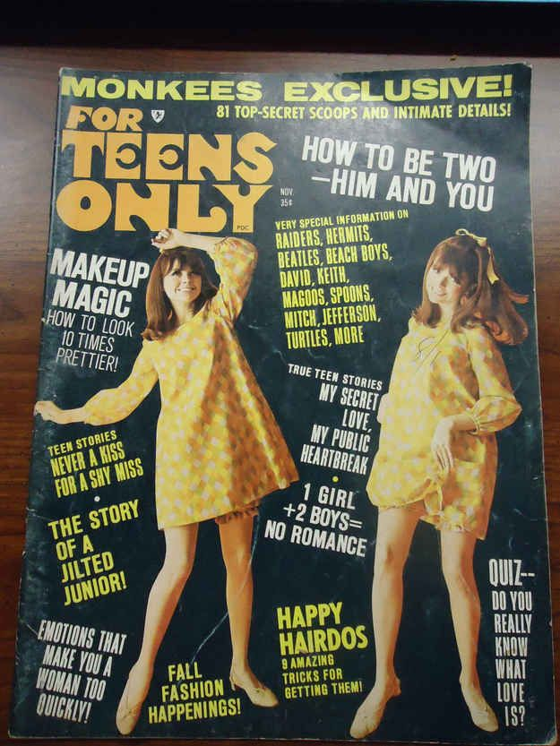 For Teens Only , 1967: Everything on this cover, pretty much. | 12 Vintage Teen Magazine Cover Stories That Would Never Happen Today