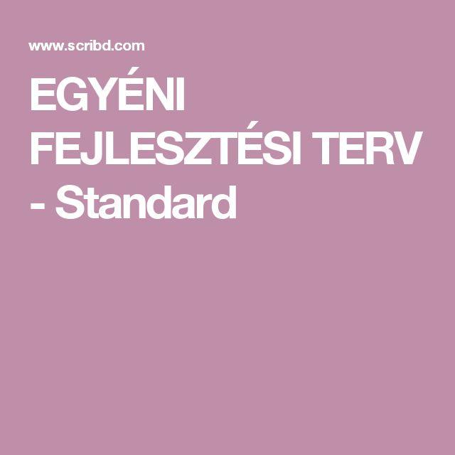 EGYÉNI FEJLESZTÉSI TERV - Standard