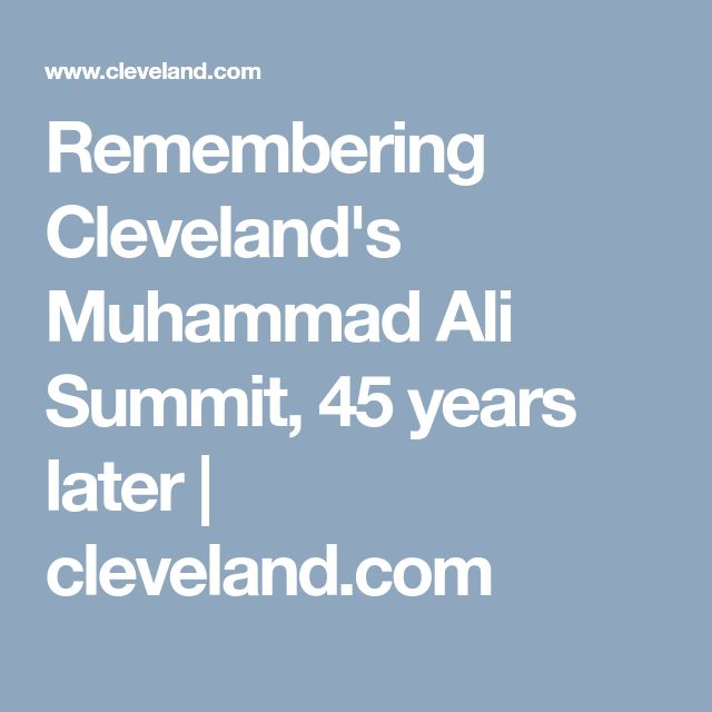Remembering Cleveland's Muhammad Ali Summit, 45 years later | cleveland.com