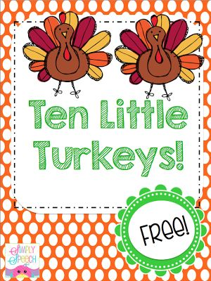 Speechie Freebies: 10 Fat Turkeys! Pinned by SOS Inc. Resources. Follow all our boards at pinterest.com/sostherapy for therapy resources.