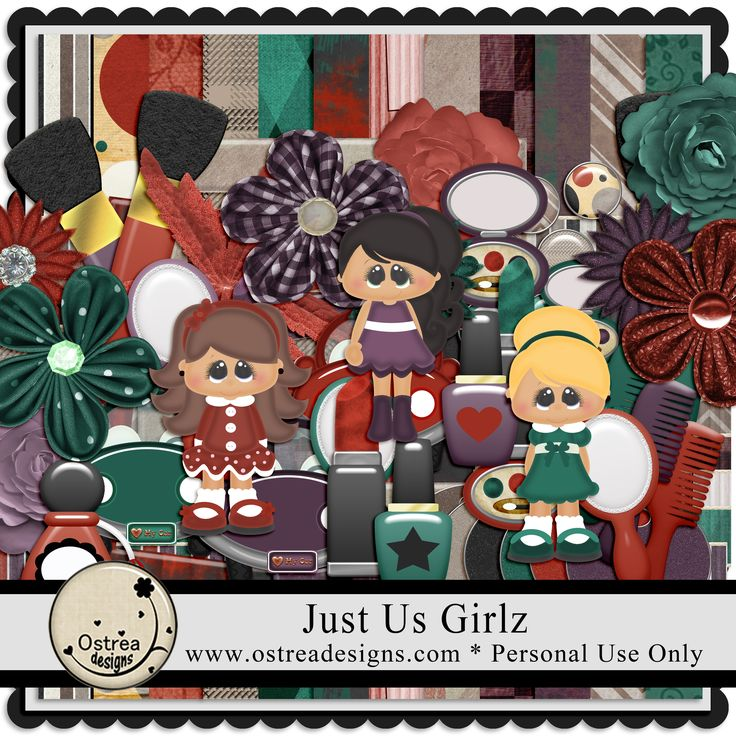 Just Us Girlz by Ostrea Designs www.ostreadesigns.com
