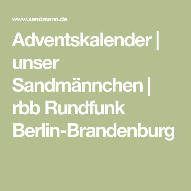 Adventskalender | unser Sandmännchen | rbb Rundfunk Berlin-Brandenburg