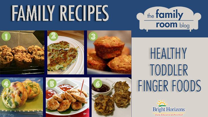 Family Recipes: Healthy Toddler Finger Foods