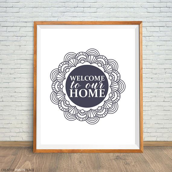 Welcome To Our Home Art Mandala Home Print Housewarming