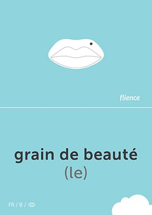 Grain de beauté #CardFly #flience #human #french #education #flashcard #language