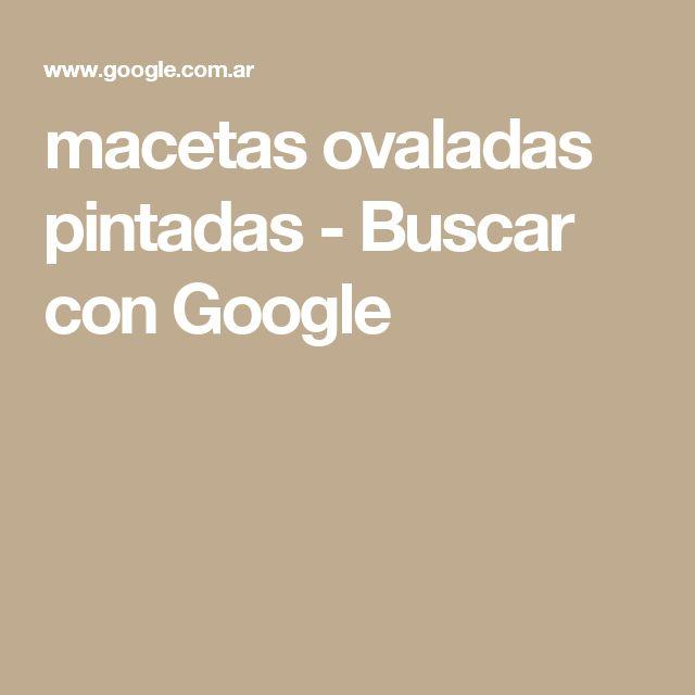 macetas ovaladas pintadas - Buscar con Google