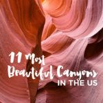 11 Beautiful Canyons in the US You Must Explore