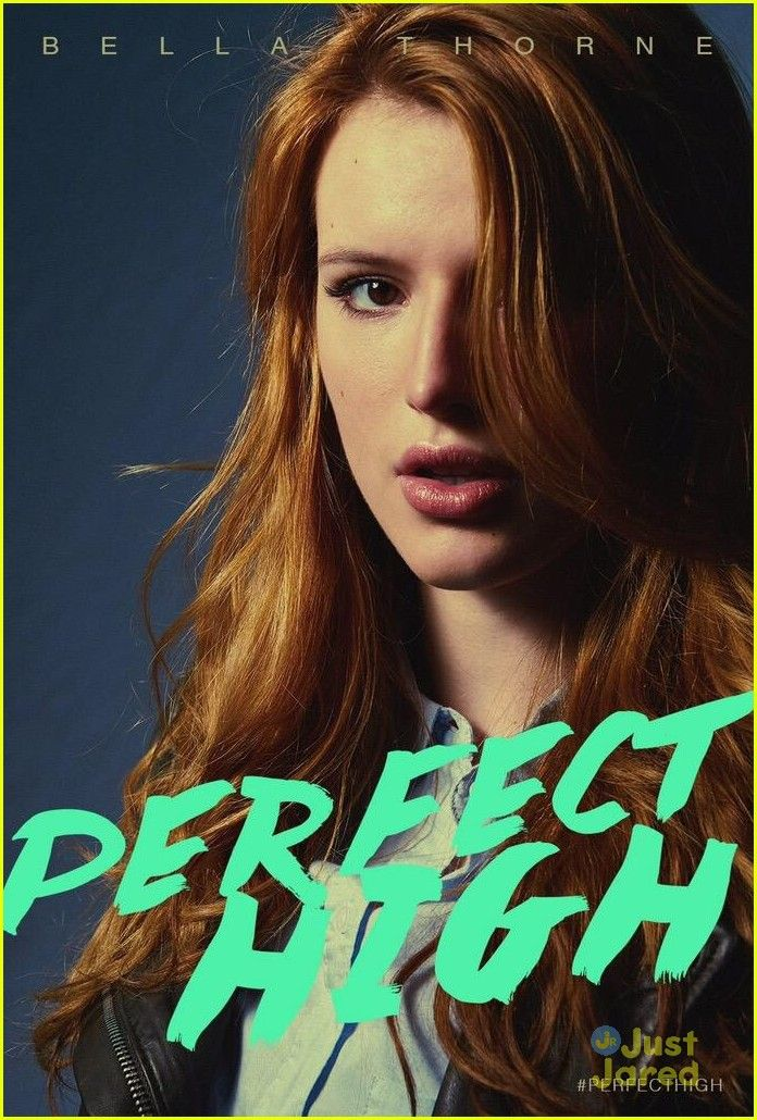 Perfect High - 6.27.15 - Starring Bella Thorne