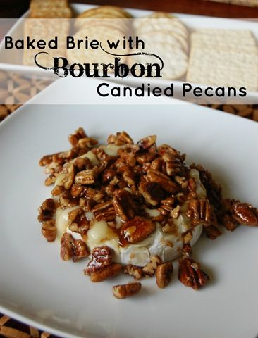 Baked Brie with Bourbon Candied Pecans