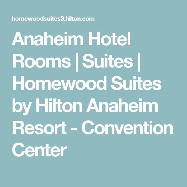 Anaheim Hotel Rooms | Suites | Homewood Suites by Hilton Anaheim Resort - Convention Center