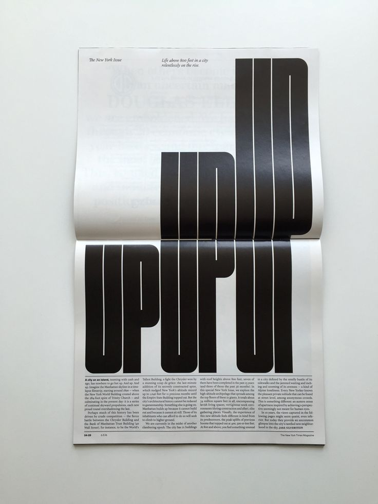 Last weekend, The New York Times Magazine turned the idea of what the publication can do on its head. Or, rather, its side. Reflecting the high rise-theme of the issue, the entire edition was rotated to create a taller format.