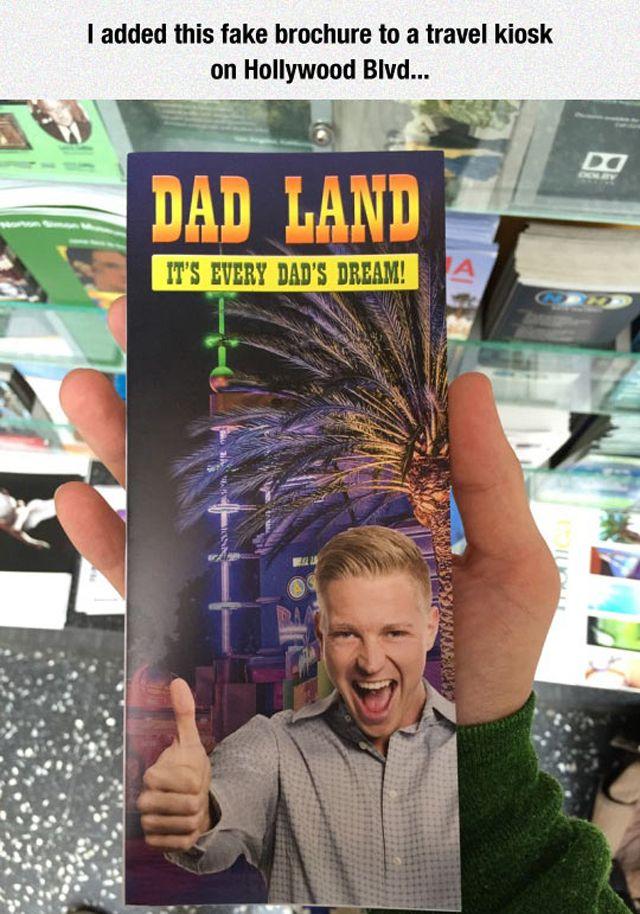 Dad Land Brochure Prank