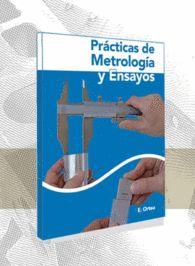 PRACTICAS DE METROLOGIA Y ENSAYOS