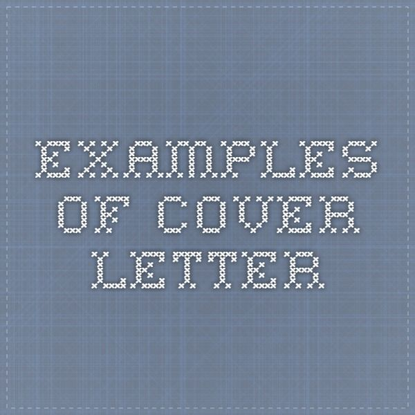 1000+ Ideas About Examples Of Cover Letters On Pinterest | Resume