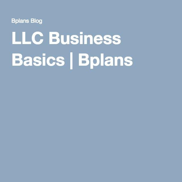LLC Business Basics | Bplans