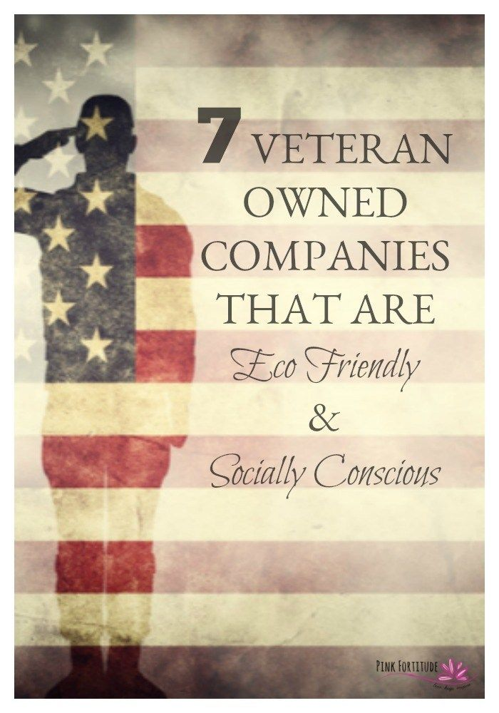 7 Veteran Owned Companies That Are Eco Friendly And Socially Conscious Pink Fortitude Llc Veteran Owned Business Socially Conscious Veteran
