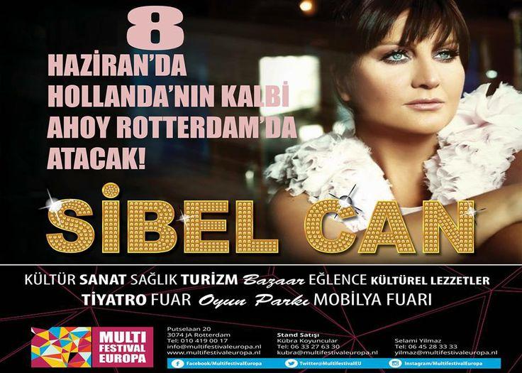 8 HAZİRAN 2014 'Sibel Can'la muhteşem bir müzik ziyafeti yaşamak için MULTIFESTIVAL EUROPA etkinliğinde ROTTERDAM AHOY'DA buluşmak üzere... https://www.facebook.com/multifestivaleuropa https://www.facebook.com/turkpocket