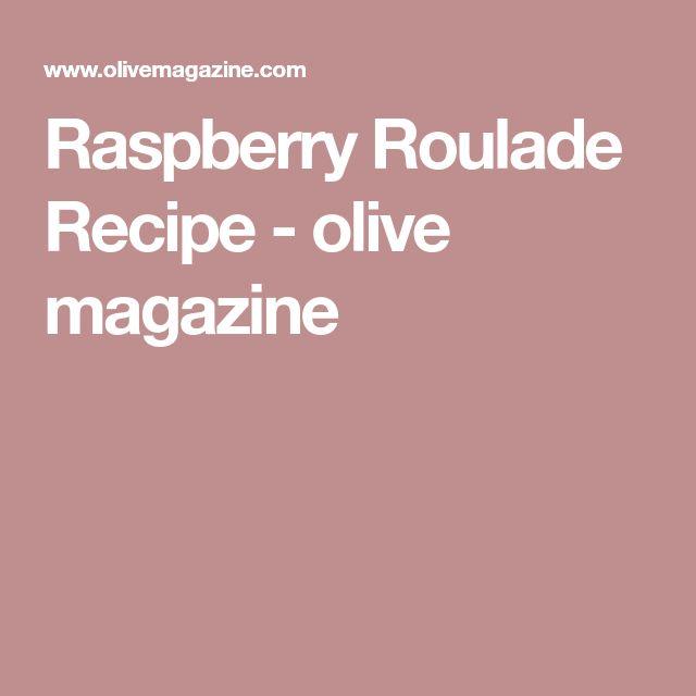 Raspberry Roulade Recipe - olive magazine