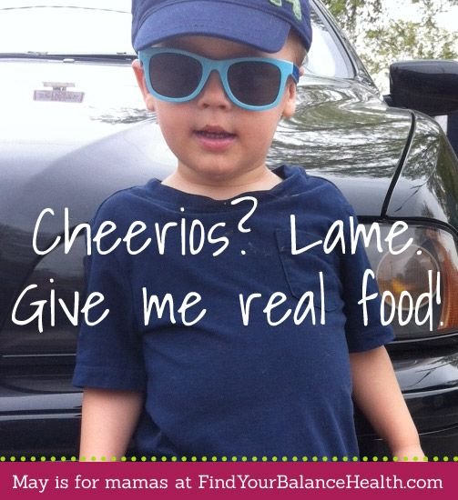 I knew I could count on Michelle for great snack ideas.  Viv is still way too young for most of these, but she won't be for long!  Way better than Cheerios: 8 easy, quick ways to feed your kids (and yourself) - http://findyourbalancehealth.com/2013/05/way-better-than-cheerios-8-easy-quick-ways-to-feed-your-kids-and-yourself