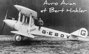 Monoplace Avro Avian du chef d'escadrille Bert Hinkler (Australien de Darwin, Australie) (Il a parcouru près de 18 000 km en solo).