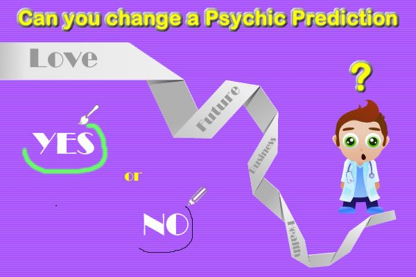 Can you change a psychic prediction