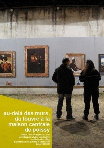 Museums Newspaper: OLTRE LE MURA  Il Louvre trasforma i detenuti in curatori.