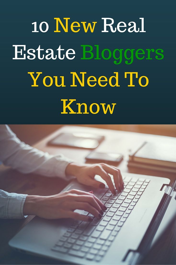 Having a blog on your real estate website is essential to ruling your market in 2016. It's one of the only ways to consistently get traffic from Google and Facebook.  So today I've rounded up 10 fresh real estate bloggers that you need to be following. Keep up with these pros for blog topic inspiration and learn from their success.